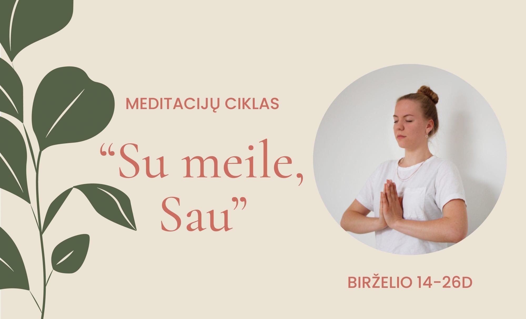 """Meditacijų ciklas """"Su meile, Sau"""""""